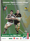 20/05/2007 : Leicester Tigers v London Wasps