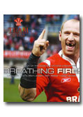 Breathing Fire - Living the Grand Slam Dream with Wales Rugby Heroes