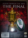 Rugby World Cup 2003 The Complete Final