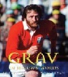 Ray Gravell - Grav in his own words