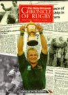 The Daily Telegraph Chronicle of Rugby