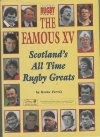 The Famous XV Scotland's All time rugby greats