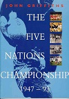 The Five Nations Championship 1947 - 1993