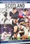 The Essential History of Rugby Union - Scotland