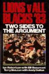 LIONS v ALL BLACKS '83 - Two sides to the argument