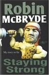 Staying Strong - Robin McBryde