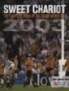 Sweet Chariot - The complete story of the 2003 World Cup