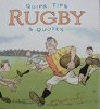Quips, Tips Rugby & Quotes